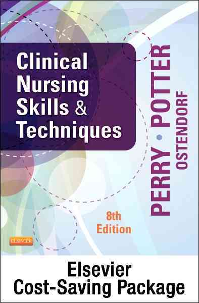 Clinical Nursing Skills and Techniques + Mosby's Nursing Video Skills, 4th Ed By Perry, Anne Griffin/ Potter, Patricia Ann