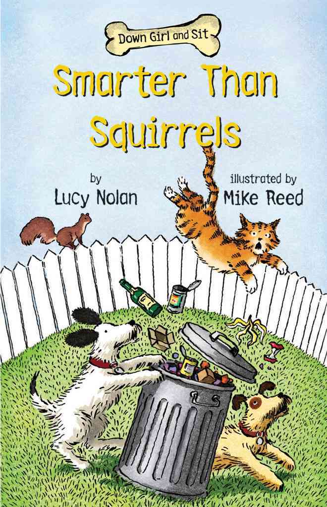 Smarter Than Squirrels By Nolan, Lucy/ Reed, Mike (ILT)